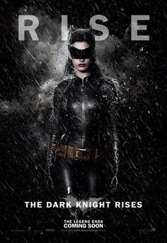 The Dark Knight Rises Catwoman Poster. #TheDarkKnightRises #poster #Catwoman