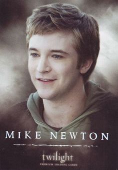 #TwilightSaga #Twilight - Mike Newton #16