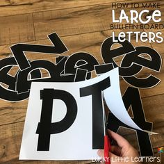 How to Make Large Bulletin Board Letters - Lucky Little Learners