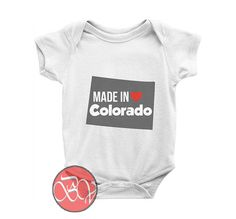 Made in Colorado Baby Onesie //Price: $13.75    #clothing #shirt #tshirt #tees #tee #graphictee #dtg #bigvero #OnSell #Trends #outfit #OutfitOutTheDay #OutfitDay