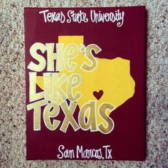 Texas State University San Marcos, Tx Maroon Canvas She's Like Texas