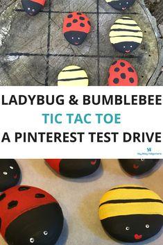 Ladybug and Bumblebee Tic Tac Toe: A Pinterest Test Drive