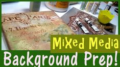 How I Prep a Canvas Mixed-Media Style (for over-painting with Oils or Ac...