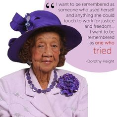 """profeminist: """"""""Happy Birthday to civil rights and women's rights activist Dorothy Height! Born in Height dedicated her life to the Civil Rights Movement. Though Height was frustrated that women. Black History Month Quotes, Black History Facts, Dorothy Height, Black Lives Matter Quotes, Black Women Quotes, Women In History, African History, African American Women, Life Inspiration"""