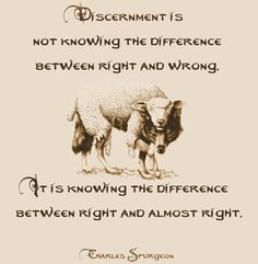 Discernment, Charles Spurgeon. I'm pinning here because discernment is important for my faith