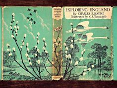 Exploring England by Charles S. Bayne, illustrated by C. F. Tunnicliffe