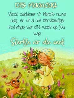 Good Morning Messages, Good Morning Good Night, Lekker Dag, Cute Kids Pics, Goeie More, Afrikaans Quotes, Day Wishes, Words, Fictional Characters