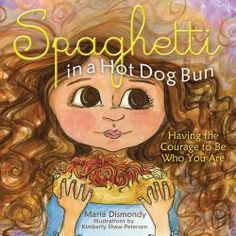 30 Books that teach social skills: Spaghetti in a Hot Dog Bun