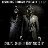 Underground Project 145 - SLK B2b Petter F — Underground Project w SoundCloud