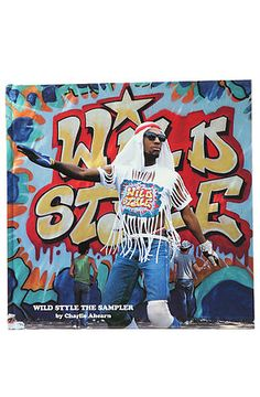 Wild Style The Sampler book cover via Charlie Ahearn and Marty Cooper Wildstyle, Brand Book, Cool Books, New York Style, Random House, Fashion Books, Musical, Book Publishing, Cover Art
