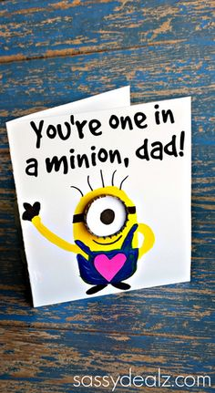 "Have your kids make this adorable ""You're One in a Minion"" Despicable Me card for a Mother's Day gift! It's a fun craft and moms will love getting this."