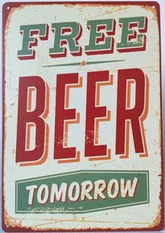 Uniquelover Free Beer Tomorrow At Pub Bar Vintage Style Wall Decor Tin Sign 12' X 8'inches >>> Check out this great image  : Home Decorative Accessories