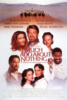 MUCH ADO ABOUT NOTHING (1993).Young lovers Hero and Claudio, soon to wed, conspire to get verbal sparring partners and confirmed singles Benedick and Beatrice to wed as well.