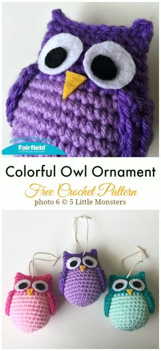 Crochet Colorful Owl Ornament Amigurumi Free Pattern - Crochet Toy Softies Free Patterns Amigurumi Crochet Owl Free Patterns Instructions: Crochet Owl Toys, Ornaments, Baby Gifts, Home Decor, Owl Pillows and Crochet Owl Pillows, Crochet Octopus, Crochet Dragon, Crochet Birds, Crochet Bunny, Owl Crochet Pattern Free, Free Crochet, Free Pattern, Owl Quilts