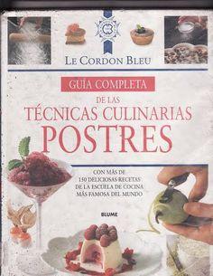 Le Cordon Bleu - Book - Técnicas Patisserie - Postres Técnicas Culinárias - Biblioteca de Gastronomia - Receitas e Tecnicas - Álbuns da web do Picasa