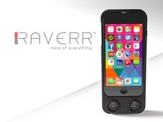 RAVERR - More Of Everything For Your Smartphone
