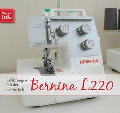 Bernina L220 - erste Erfahrungen mit der Cover