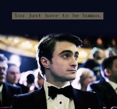 """""""You don't have to be a gay (to support gay rights), you just have to be human."""" -Daniel Radcliffe"""