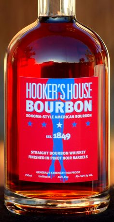 Hooker's House Bourbon is an exciting new Bourbon, born in Kentucky and matured in Sonoma Valley's wine country.