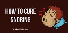 Ways to Treat Snoring - http://malehealthclub.com/how-to-cure-snoring/