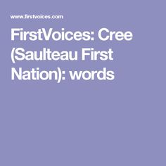 FirstVoices: Cree (Saulteau First Nation): words
