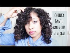ABC's of Natural Hair - B is for Bantu Knot Out