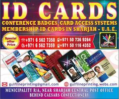 Conference Badges, Card Access Systems, Membership ID Cards Printing in Sharjah UAE. - http://sharjah.adzshare.com/ads/community/misc-community/conference-badges-card-access-systems-membership-id-cards-printing-in-sharjah-uae/