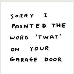 Sorry I Painted 'TWAT' Gift Card X David Shrigley - 7