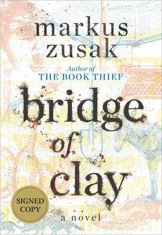 Bridge of Clay by Markus Zusak; USA Hardcover #BridgeofClay