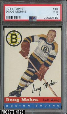 1954 Topps Hockey #18 Doug Mohns Boston Bruins PSA 7 NM #HockeyCards Hockey Teams, Ice Hockey, Hockey Cards, Baseball Cards, Boston Bruins Hockey, Boston Sports, New York Rangers, Detroit Red Wings, Nhl