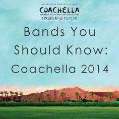 Bands You Should Know: Coachella 2014 Playlist