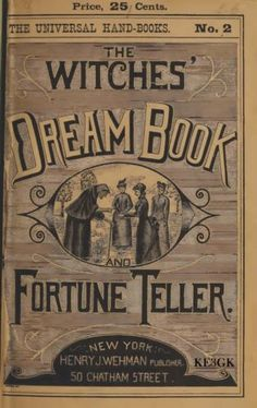 """The Witches' Dream Book and Fortune Teller"" ~ Vintage book cover Retro Halloween, Halloween Labels, Halloween Books, Halloween Images, Holidays Halloween, Halloween Crafts, Victorian Halloween, Halloween Apothecary, Halloween Stories"