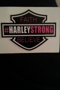 We are #harleystrong