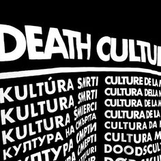"""Black shirt with the slogan """"DEATH CULTURE"""" in 28 European languages. Printed on high quality black Gildan Ultra Cotton shirts cotton). Limited, numbered edition of 50 pcs. Culture T Shirt, European Languages, Cotton Shirts, Slogan, Death, Printed, Black, Culture, Black People"""
