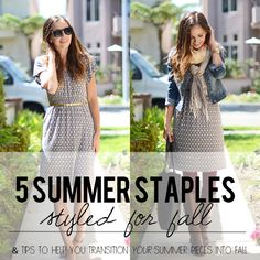 Take your summer staples and style them perfectly for fall with a few easy tips!