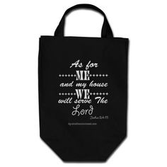 As for me and my house black Christian Quotes Totes #Agrainofmustardseed #getWithTheWORD