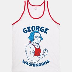 "Flex for freedom with George Washinguns! As America's first president famously said: ""Suns out, guns out."" Merica wasn't built in one rep."