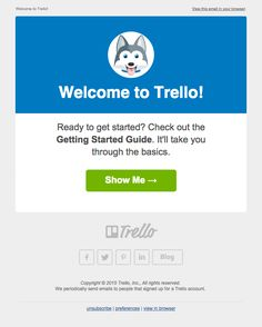 Welcome-to-Trello  | welcome | WelcomeEmails | emailmarketing | email | newsletter | welcome newsletter | welcome email | WelcomeEmail | relationship emails | emailDesign