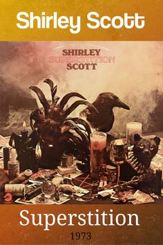 Superstition is an album by organist Shirley Scott recorded in 1973 and released on the Cadet label. Soul Jazz, Jazz Music, Label, Movie Posters, Women, Film Poster, Women's, Jazz, Popcorn Posters