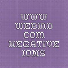 www.webmd.com - negative ions