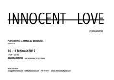 Amalia de Bernardis - INNOCENT LOVE - http://www.canalearte.tv/news/amalia-de-bernardis-innocent-love/
