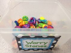 Worry Stones  Children make their own fidget, to help them deal with the stress and anxiety they are dealing with.