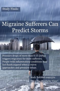 Ever wonder how the old man on a porch could predict a storm coming? Inflammatory conditions (such as arthritis or migraine) can often be felt as a storm approaches because a pressure drop actually increases the pressure in your body—like bringing a soda Headache Cure, Migraine Pain, Chronic Migraines, Migraine Relief, Tension Headache, Headache Remedies, Chronic Illness, Chronic Pain, Migraine Diet