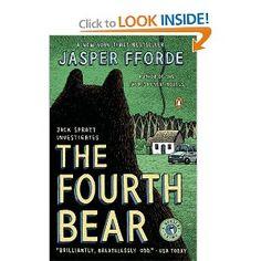The Fourth Bear: A Nursery Crime (Jack Spratt Investigates): Jasper Fforde: 9780143038924: Amazon.com: Books
