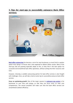 5 tips for start ups to successfully outsource back office services How To Become, Tips, Counseling