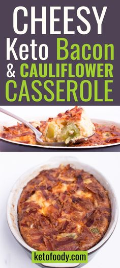 This cheesy keto bacon and cauliflower casserole is the perfect quick dinner recipe the entire family will love! Plus with only 4 grams of net carbs per serving, you can't go wrong with this easy cauliflower recipe! #ketodinner #dinnerrecipes #ketocauliflowercasserole