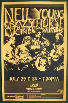 Concert poster Neil Young & Crazy Horse with Lucinda Williams at Red Rocks Amphitheater in Morrison, Colorado in inches on card stock. Rock And Roll, Pop Rock, Pop Posters, Band Posters, Norman Rockwell, Recital, Music Basics, Vintage Concert Posters, Music Flyer