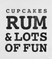 Cupcakes, Rum & Lots of Fun (things i love tank)