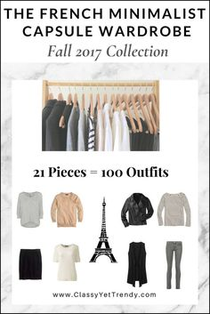 The French Minimalist Capsule Wardrobe: Fall 2017 Collection - Classy Yet Trendy Minimalist Outfit, French Minimalist Wardrobe, Minimalist Wardrobe Essentials, Minimalist Clothing, Fall Wardrobe Essentials, Minimal Wardrobe, Fall Travel Wardrobe, Minimalist Living, Simple Wardrobe