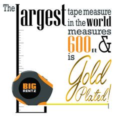 Did you know... The largest tape measure in the world measures 600ft & is gold plated!      #NationalTapeMeasureDay #measure #build #remodel #renovate #create #diy #craft #design #construction #interior design #equipmentrental #infographic #graphics #typography #fact #funfact #gold